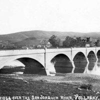 Concrete Bridge over the San Joaquin River, Pollasky, CA.